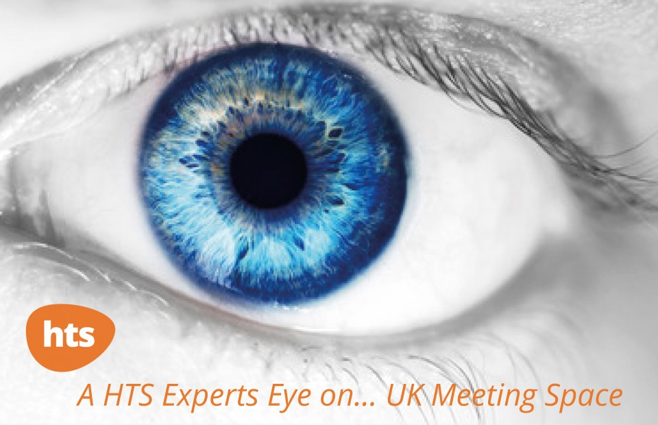 A HTS Experts Eye on… UK Meeting Space